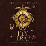 Fly Trap, Frances Hardinge