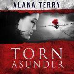 Torn Asunder, Alana Terry