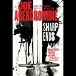 Sharp Ends Stories from the World of the First Law, Joe Abercrombie