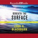 Beneath the Surface, Lynn Huggins Blackburn