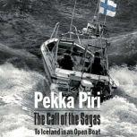 The Call of the Sagas, Pekka Piri