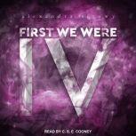 First We Were IV, Alexandra Sirowy