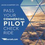 Pass Your Commercial Pilot Checkride, Jason Schappert