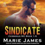 Sindicate, Marie James