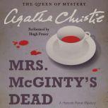 Mrs. McGinty's Dead A Hercule Poirot Mystery, Agatha Christie