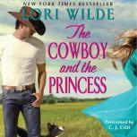 The Cowboy and the Princess, Lori Wilde