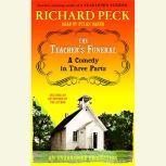 The Teacher's Funeral, Richard Peck