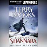 Bearers of the Black Staff, Terry Brooks