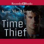 Time Thief, Katie MacAlister