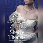 My Beautiful Enemy, Sherry Thomas