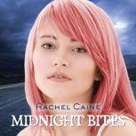 Midnight Bites Stories of the Morganville Vampires, Rachel Caine