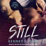 Still, Kennedy Ryan