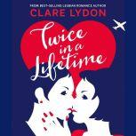 Twice In A Lifetime, Clare Lydon