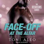 Face-Off at the Altar, Toni Aleo