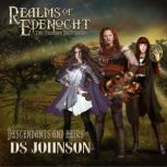 Realms of Edenocht Descendants and Heirs A Young Adult Action Adventure Fantasy Novel, DS Johnson