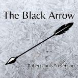 The Black Arrow, Robert Louis Stevenson