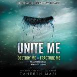 Unite Me, Tahereh Mafi
