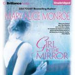 Girl in the Mirror, Mary Alice Monroe