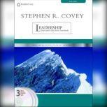 Stephen R. Covey on Leadership Great Leaders, Great Team, Great Results, Stephen R. Covey