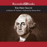 The First Salute A View of the American Revolution, Barbara W. Tuchman