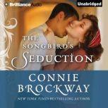 The Songbird's Seduction, Connie Brockway