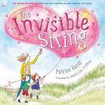 The Invisible String, Patrice Karst