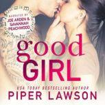 Good Girl A Rockstar Romance, Piper Lawson