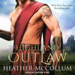 The Highland Outlaw, Heather McCollum