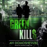 Green Kills, Avi Domoshevizki