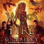 Wings of Fire, G. Bailey