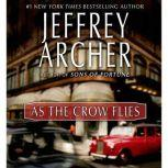 As the Crow Flies, Jeffrey Archer