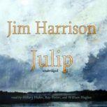 Julip, Jim Harrison
