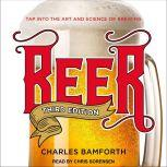 Beer Tap into the Art and Science of Brewing, Charles Bamforth