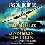 Robert Ludlum's (TM) The Janson Option, Paul Garrison