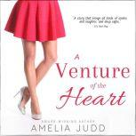 A Venture of the Heart, Amelia Judd