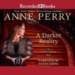 A Darker Reality, Anne Perry