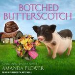 Botched Butterscotch, Amanda Flower
