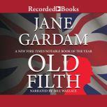 Old Filth, Jane Gardam