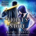 Violet's Story Creepy Hollow Books 1-3, Rachel Morgan