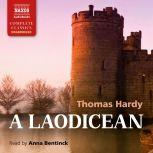 A Laodicean A Story of To-day, Thomas Hardy