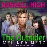 The Outsider, Melinda Metz