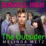 The Outsider, Melinda Metz