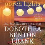 Porch Lights, Dorothea Benton Frank
