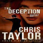 The Deception, Chris Taylor