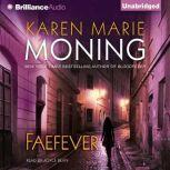 Faefever, Karen Marie Moning