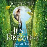 Just Dreaming, Kerstin Gier