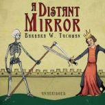 A Distant Mirror The Calamitous 14th Century, Barbara W. Tuchman