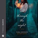 All Through the Night, Tara Johnson