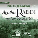 Agatha Raisin and the Vicious Vet, M. C. Beaton