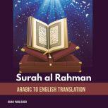 Surah al Rahman Arabic to English Translation, Khan Publisher